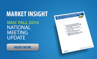 NAIC Fall 2016 - National Meeting Update - Market Insight Paper
