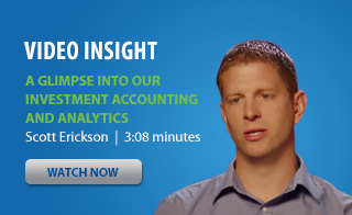A Glimpse into Our Investment Accounting and Analytics Video